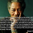 Morgan Freeman on His Quotes