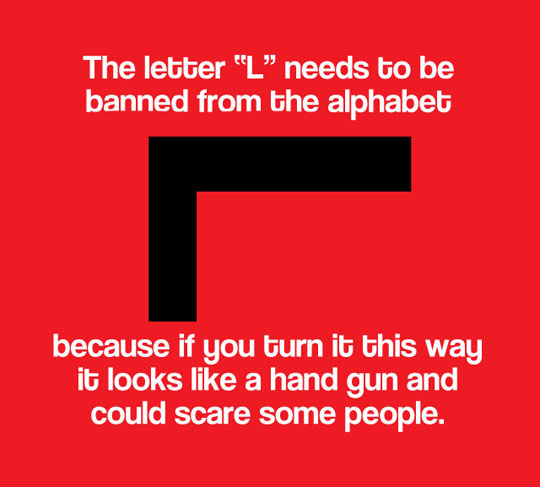 funny-ban-L-letter-weapon